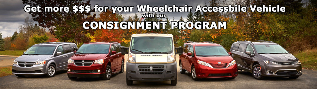 Wheelchair Accessible Consignment Program - Let us Help you Sell your Wheelchair van